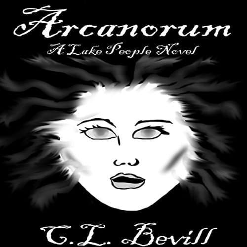 Audiobook cover for Arcanorum by C.L. Bevill
