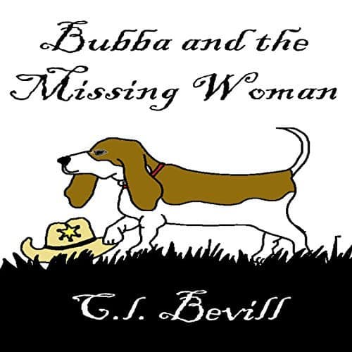 Audiobook cover for Bubba and the Missing Woman by C.L. Bevill