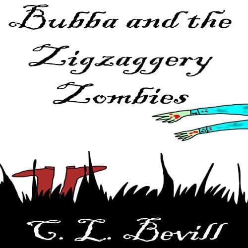 Audiobook cover for Bubba and the Zigzaggery Zombies by C.L. Bevill