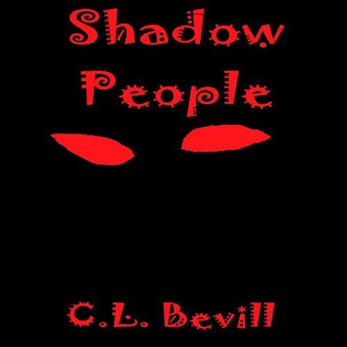 Audiobook cover for Shadow People by C.L. Bevill