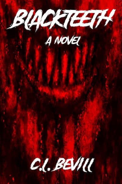 Book cover for Blackteeth by C.L. Bevill