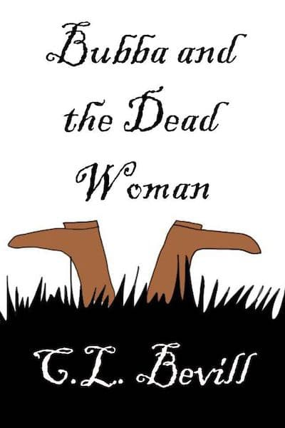 Book cover for Bubba and the Dead Woman by C.L. Bevill