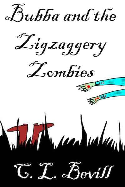 Book cover for Bubba and the Zigzaggery Zombies by C.L. Bevill
