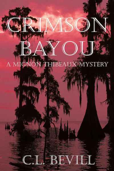 Book cover for Crimson Bayou by C.L. Bevill