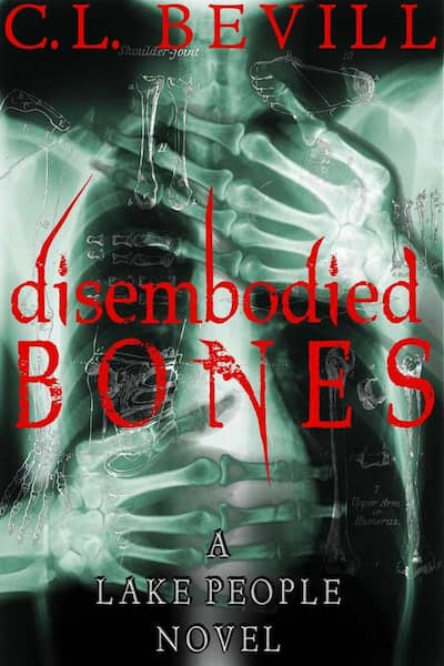 Book cover for Disembodied Bones by C.L. Bevill